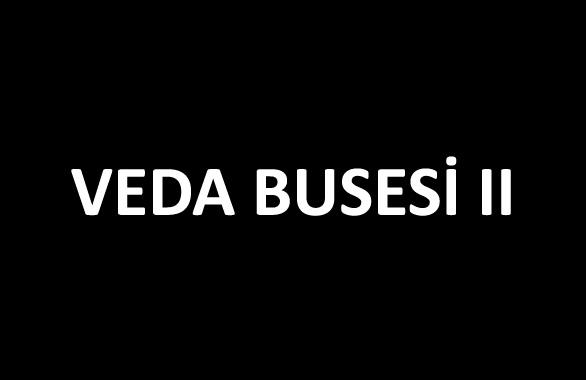 Veda Busesi II